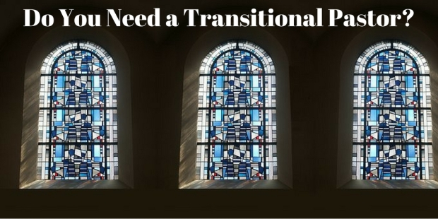 Do We Need a Transitional Pastor
